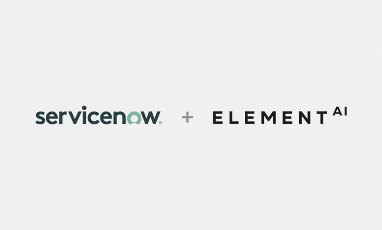 ElementAI ServiceNow acquisition
